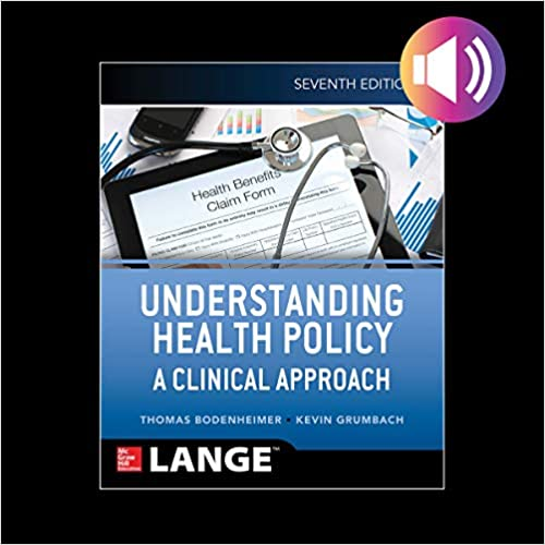 understanding health policy fifth edition lange clinical medicine