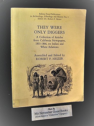 They were only Diggers : a collection of - Escape From Fire River