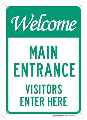 Cartel de entrada de visitantes de Welcome Main Enter Here – 25,4 x 35,5 cm – 040 aluminio inoxidable – fabricado en...