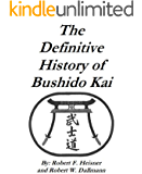 The Definitive History of Bushido Kai