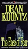 The Face of Fear, K. R. Dwyer and Dean Koontz, 042511984X