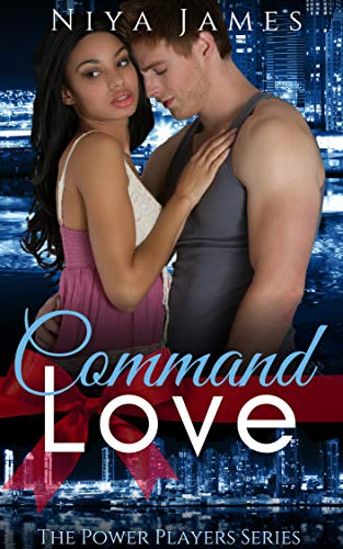 (Command Love: BWWM Bad Boy Christmas Romance (The Power Players Book 2))