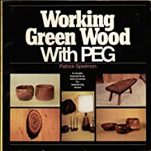 Working Green Wood With Peg