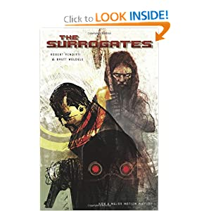 The Surrogates (Surrogates (Graphic Novels)) Robert Venditti and Brett Weldele