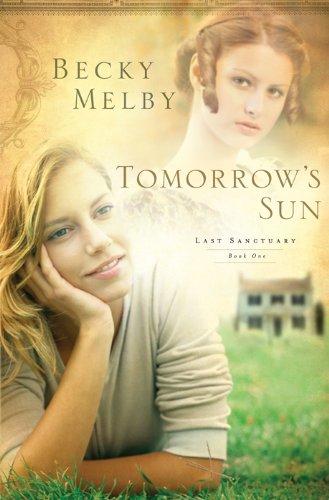 Tomorrow's Sun (Lost Sanctuary Book 1)