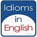Idioms in English, Volume 1 | Kathy L. Hans