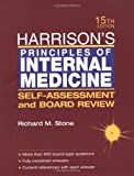 Harrison's Principles of Internal Medicine: Self-Assessment and Board Review, Richard M. Stone, 0071373756
