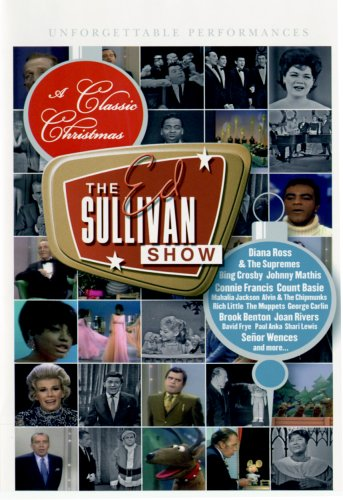 A Classic Christmas - The Ed Sullivan Show (Show Radio Crosby Christmas Bing)