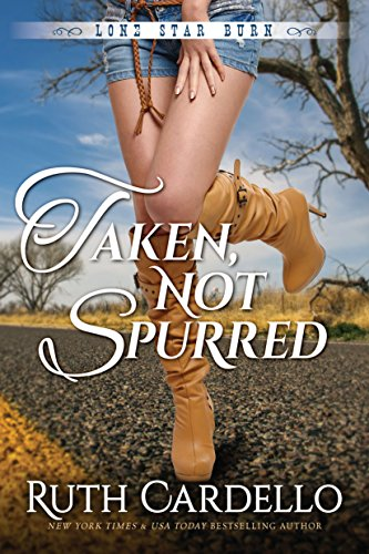 Taken, Not Spurred (Lone Star Burn Book 1) (Animals And Their Young Ones In Hindi)