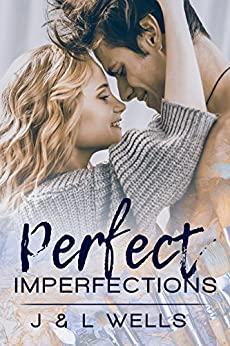 Perfect Imperfections (Moments Book 1) by [Wells, J, Wells, L]