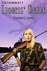 Lioness' Bride (Zoe Lionheart Book 6)