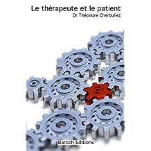 Le thérapeute et le patient (French Edition)