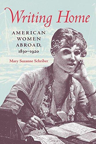 Writing Home: American Women Abroad, 1830–1920