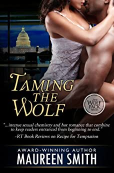 Taming the Wolf (The Wolf Pack Series Book 1) by [Smith, Maureen]