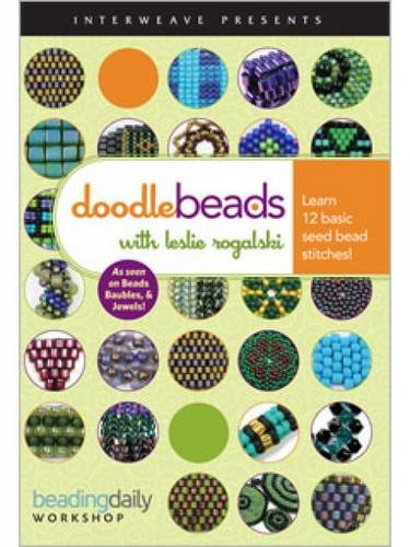 DoodleBeads with Leslie Rogalski Learn 12 Basic Seed Bead Stitches