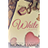 White (I Surrender Series Book 4)
