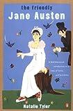 The Friendly Jane Austen, Natalie Tyler, 0141001925