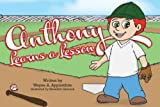 img - for Anthony Learns A Lesson book / textbook / text book