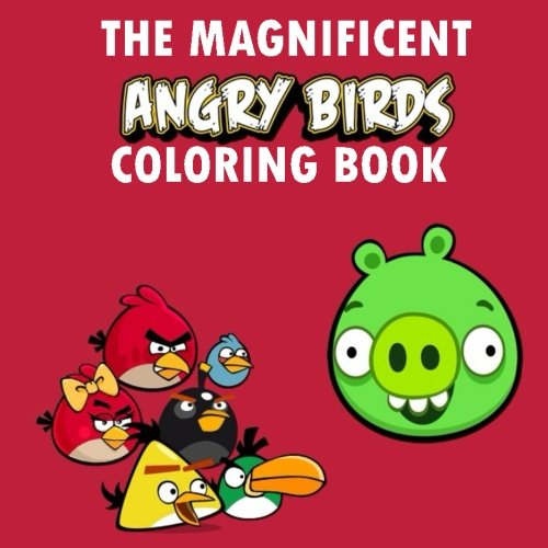 The Magnificent Angry Birds Coloring Book: Coloring, Colouring, Roxio, Bird,  Birds, Angry, Birthday, Book, Gift, Present, Pig, Game, Video-game,  Child, Fun, Children, Draw, Young, Party- Buy Online In Bermuda At  Bermuda.desertcart.com.
