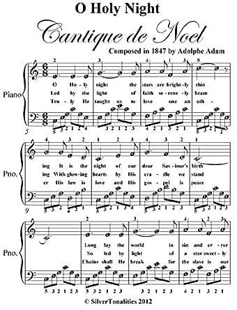 O Holy Night Easy Piano Sheet Music - Kindle edition by Christmas Carol, SilverTonalities. Arts ...