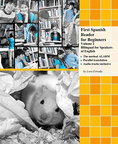 Intermediate Spanish Reader - First Spanish Reader for Beginners Volume 2: Bilingual for Speakers of English (Graded Spanish Readers)
