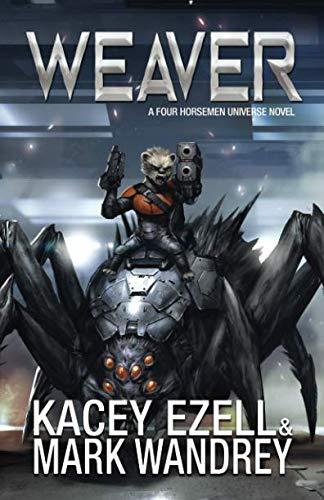 Weaver (Four Horsemen Tales) (Volume 2)