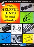 764 Helpful Hints for Model Railroaders, Bob Warren, 0890245053