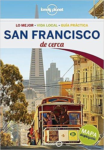 San Francisco De cerca 3 Guías De cerca Lonely Planet: Amazon.es: Alison Bing, Carme Bosch Ferrer: Libros