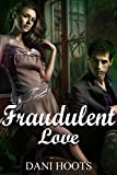 Fraudulent Love (My Broken Heart Book 4)