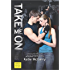 Take Me On (Pushing the Limits Book 4)