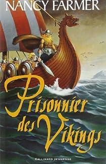 Prisonnier des Vikings par Farmer
