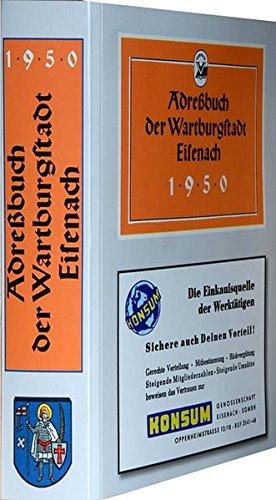 Adreßbuch der Stadt Eisenach 1950: - Einwohnerbuch -