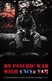 Front cover for the book My Psychic War with Uncle Sam by E. Alexander Scianna