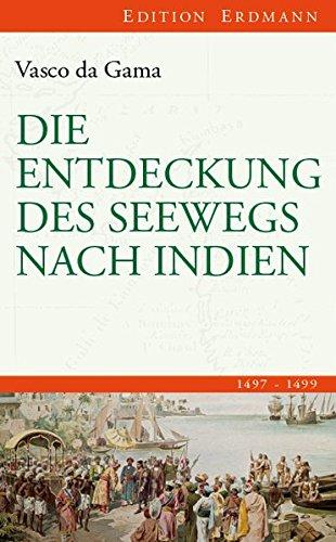 die-entdeckung-des-seewegs-nach-indien-1497-1499-edition-erdmann