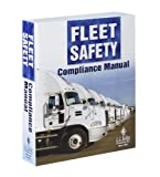 Fleet Safety Compliance Manual, Keller, J. J., and Associates, Inc. Staff, 1579433995