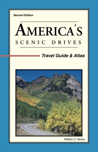 America's Scenic Drives: Travel Guide & Atlas