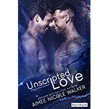 Unscripted Love (Road to Blissville, 1)
