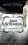 Soul Screamers Volume One: My Soul to Lose\ My Soul to Take\ My Soul to Save