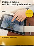 img - for Decision Making with Accounting Information BA 213 (w/ Access Code)(PSU Custom) book / textbook / text book