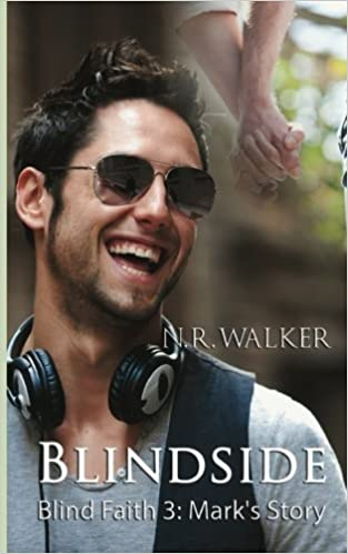 Blindside: Mark's Story (Blind Faith) (Volume 3) by N.R. Walker (2015-07-04)