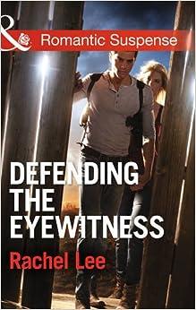 Defending the Eyewitness (Mills and Boon Romantic Suspense)