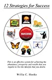 12 Strategies for Success, Willie C. Hooks, 1625095961