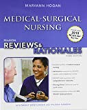 Pearson Reviews and Rationales : Medical-Surgical Nursing with Nursing Reviews and Rationales, Hogan, MaryAnn and Estridge, BSN, MN, Stacy, 0133083608