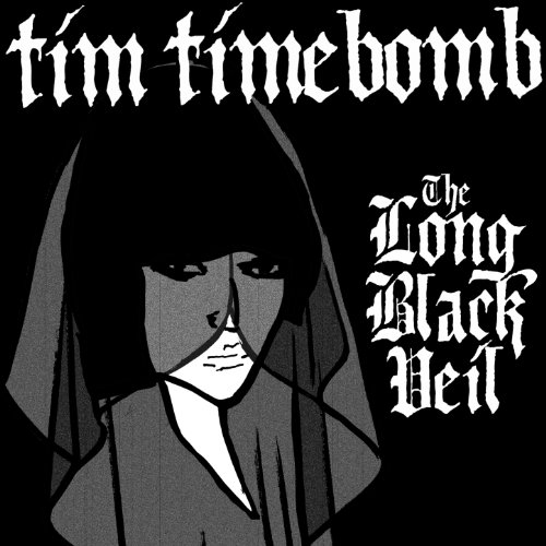 The Long Black Veil By Tim Timebomb On Amazon Music