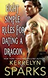 Eight Simple Rules for Dating a Dragon (The Embraced)