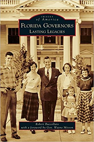 Free ebooks to download in pdf format Florida Governors: Lasting Legacies 1531670946 PDF PDB