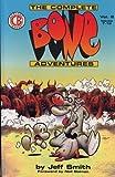 The Complete Bone Adventures: Volume 2, Issues 7-12 (Complete Bone Adventures) by Jeff Smith (1994-07-03)