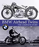 BMW Airhead Twins: The Complete Story