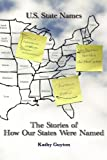U. S. State Names, Kathy Guyton, 0982523904