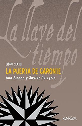 La puerta de Caronte (Literatura Juvenil (A Partir De 12 Años) - La